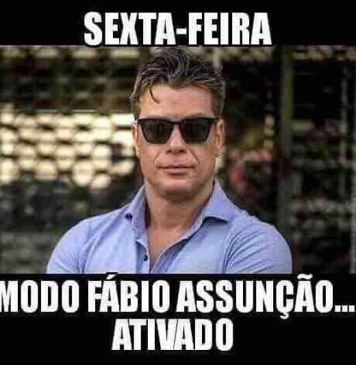Sextou modo Fabio Assunção